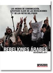 Ver informe Primavera Árabe, RSF, diciembre 2011
